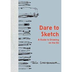 Dare to Sketch by Felix Scheinberger