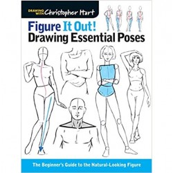 Figure It Out: Drawing Essential Poses by Christopher Hart