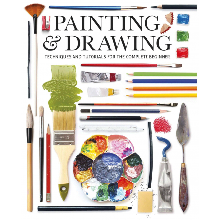 Painting & Drawing Techniques and Tutorials for the Complete Beginner